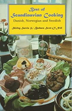 Best of Scandinavian Cooking: Danish, Norwegian and Swedish 9780781805476