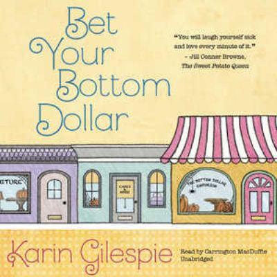 Bet Your Bottom Dollar