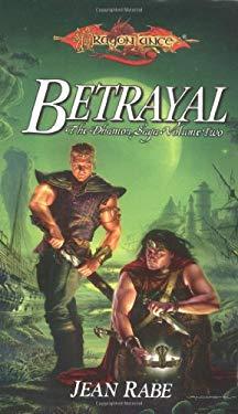 Betrayal: The Dhamon Saga, Volume Two 9780786927180