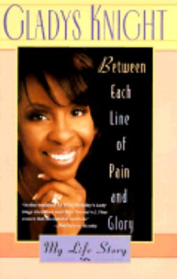 Between Each Line of Pain and Glory: My Life Story 9780786883714