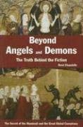 Beyond Angels and Demons: The Truth Behind the Fiction 9780785821854