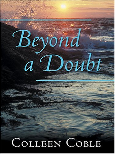 Beyond a Doubt: The Rock Harbor Series 9780786271016