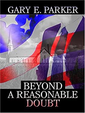 Beyond a Reasonable Doubt 9780786293391