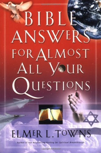 Bible Answers for Almost All Your Questions 9780785263241