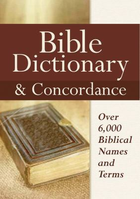 Bible Dictionary & Concordance 9780785825265
