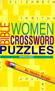 Bible Women Crossword Puzzles 9780784704561