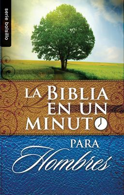 Biblia en un Minuto: Para Hombres = One Minute Bible: For Men 9780789919557