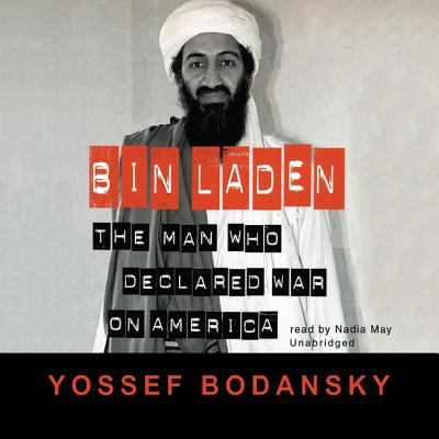 Bin Laden: The Man Who Declared War on America 9780786160860