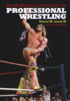 Biographical Dictionary of Professional Wrestling 9780786417544
