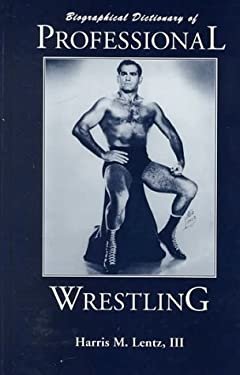 Biographical Dictionary of Professional Wrestling 9780786403035