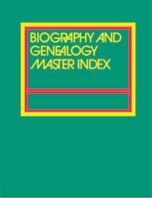 Biography and Genealogy Master Index: Supplement 9780787640583
