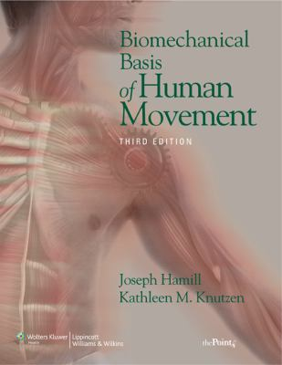 Biomechanical Basis of Human Movement 9780781791281