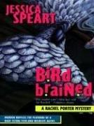 Bird Brained: A Rachel Porter Mystery 9780786249794