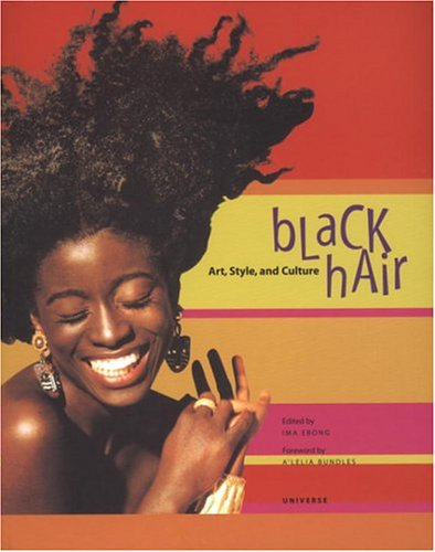 Black Hair: Art, Style, and Culture 9780789306241