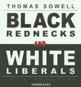 Black Rednecks and White Liberals 9780786168781