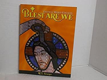 Blest Are We: Faith & Word Edition: Grade 5