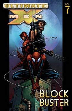 Ultimate X-Men - Volume 7: Blockbuster 9780785112198