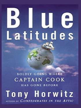 Blue Latitudes 9780786250318