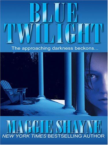 Blue Twilight 9780786276943