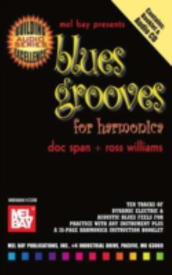 Blues Grooves for Harmonica [With CD and Booklet] 9780786664542