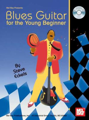Blues Guitar for the Young Beginner [With CD]