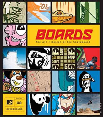 Boards: The Art and Design of the Skateboard 9780789309778