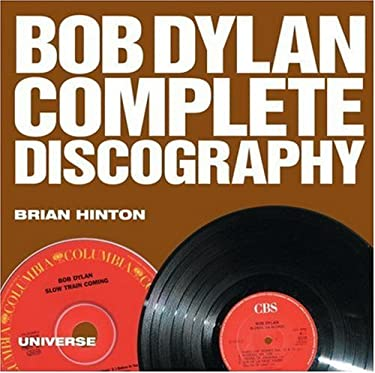 Bob Dylan Complete Discography 9780789314949