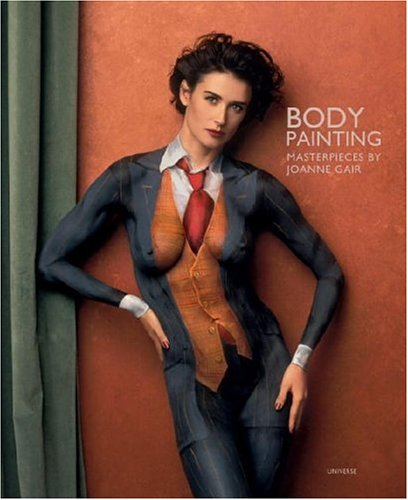 Body Painting: Masterpieces by Joanne Gair 9780789315090