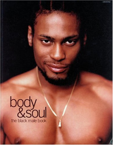 Body and Soul: Black Men on Style 9780789301291