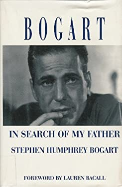 Bogart: In Search of My Father 9780783814827