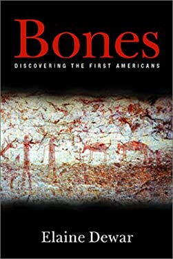 Bones: Discovering the First Americans 9780786709793