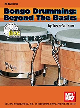 Bongo Drumming: Beyond the Basics [With 2 CDs] 9780786643844