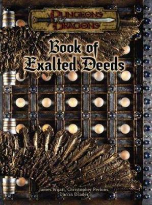 Book of Exalted Deeds 9780786931361