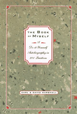 Book of Myself: A Do-It Yourself Autobiography in 20 Questions