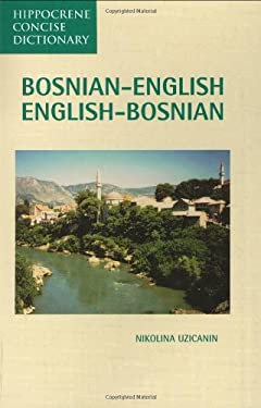 Bosnian-English, English-Bosnian Dictionary 9780781802765