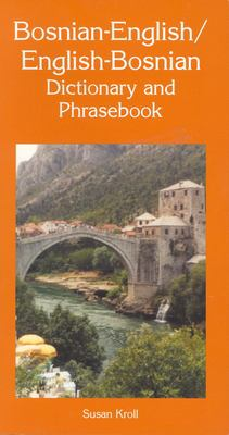 Bosnian-English/English-Bosnian Dictionary and Phrasebook 9780781805964