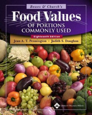Bowes & Church's Food Values of Portions Commonly Used 9780781744294