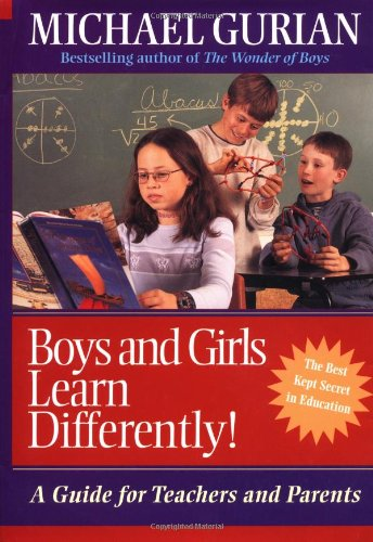 Boys and Girls Learn Differently!: A Guide for Teachers and Parents 9780787953430