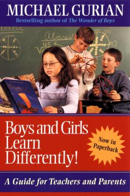 Boys and Girls Learn Differently!: A Guide for Teachers and Parents 9780787961176