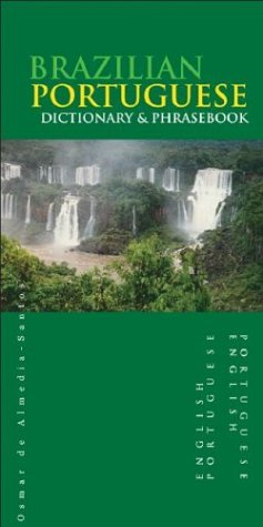 Brazilian Portuguese-English, English-Brazilian Portuguese Dictionary and Phrasebook 9780781810074