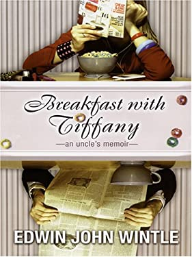 Breakfast with Tiffany: An Uncle's Memoir 9780786282166