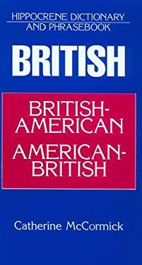 British-American/American-British: Hippocrene Dictionary 9780781804509