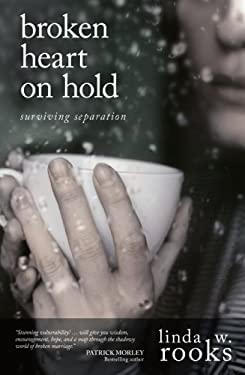 Broken Heart on Hold: Surviving Seperation