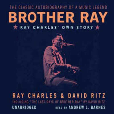 Brother Ray: Ray Charles' Own Story 9780786182176