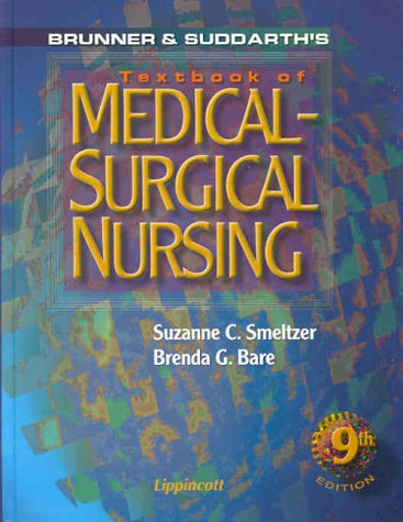 Brunner and Suddarth's Textbook of Medical-Surgical Nursing [With CDROM] 9780781715751