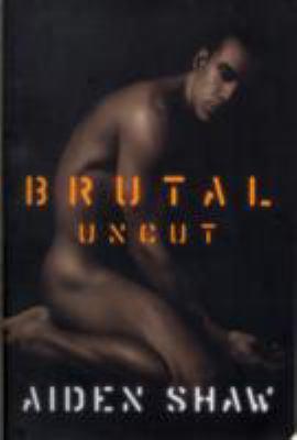 Brutal Uncut 9780786720620
