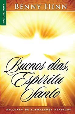Buenos Dias, Espiritu Santo 9780789910769