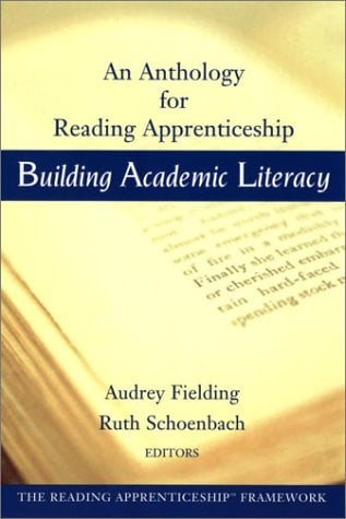 Building Academic Literacy: An Anthology for Reading Apprenticeship 9780787965556