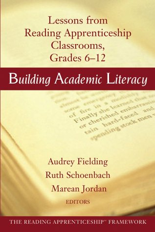 Building Academic Literacy: Lessons from Reading Apprenticeship Classrooms Grades 6-12 9780787965563