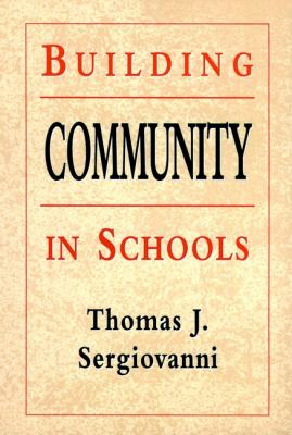 Building Community in Schools 9780787950446